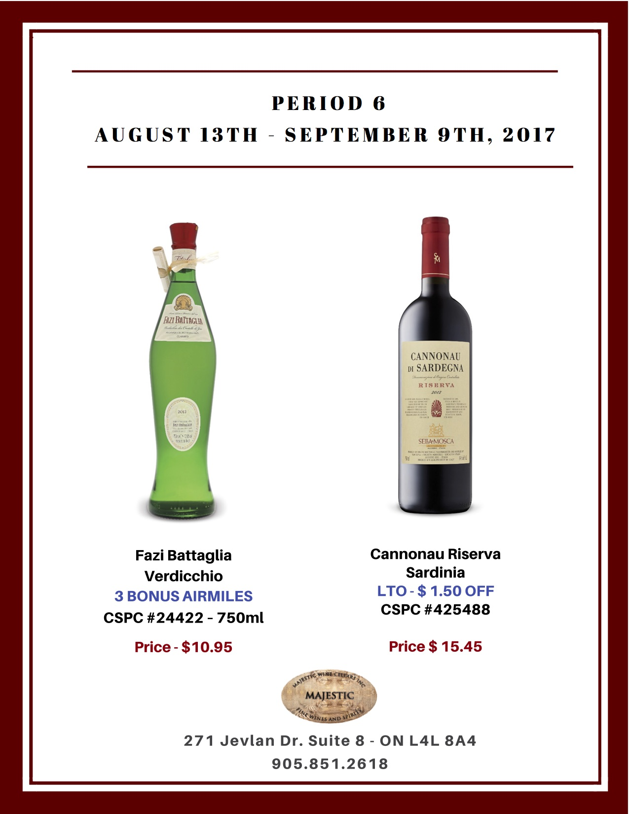 Period 6: August 13th  - September 9th Promotion