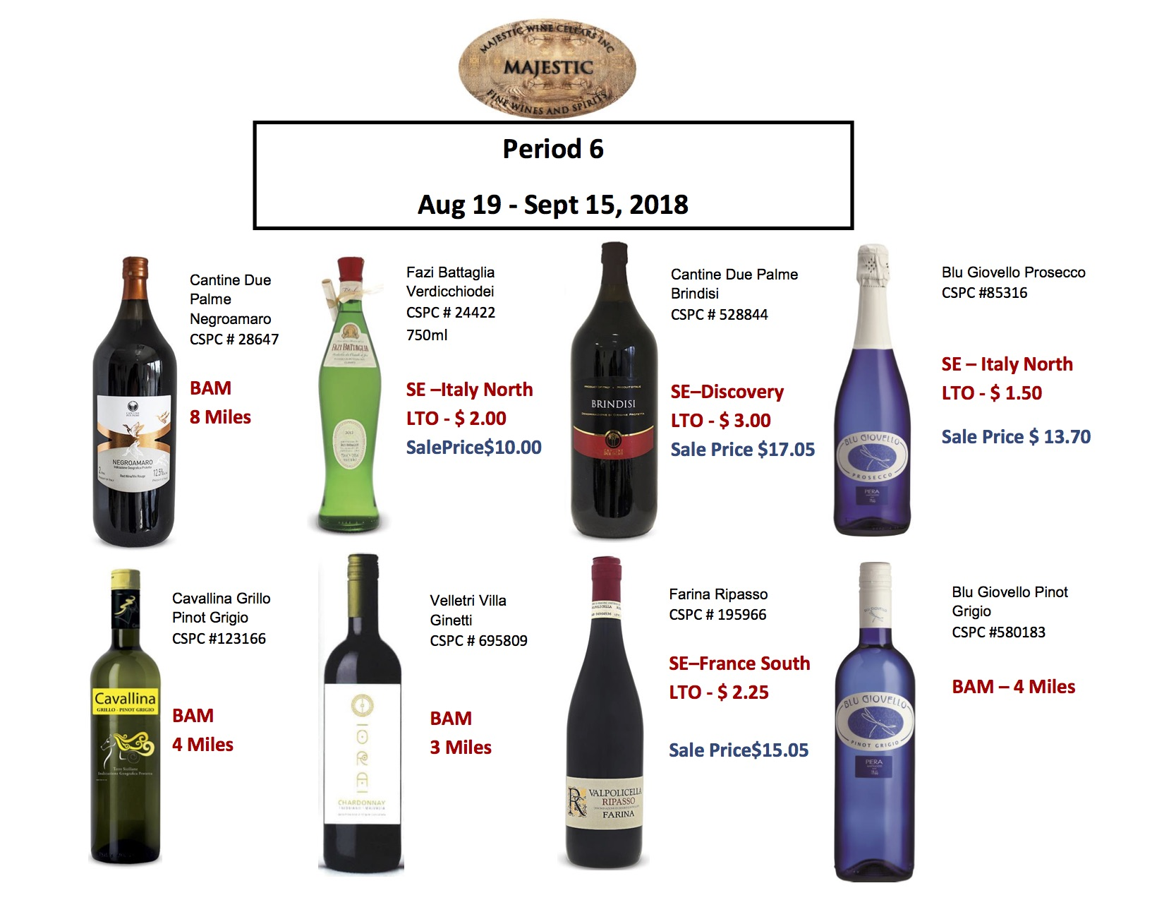 Period 6: Aug 19 - Sept 15, 2018 Promotion