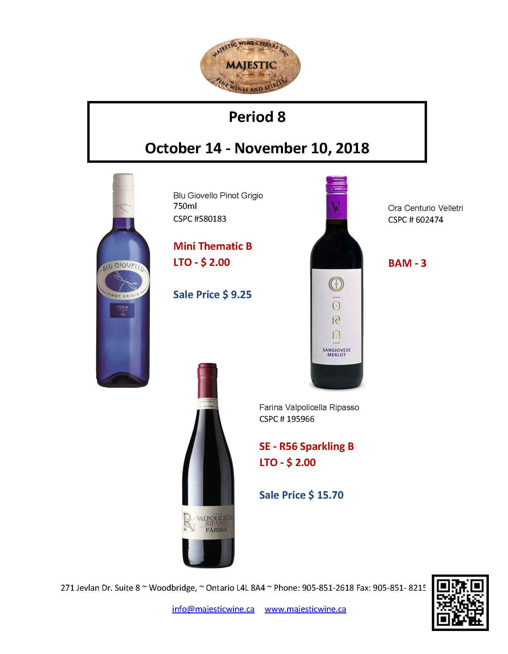 Period 8: October 14th - November 10th Promotion